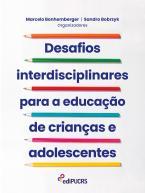 Desafios interdisciplinares para a educação de crianças e adolescentes