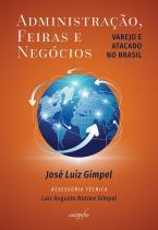 Administração, feiras e negócios: varejo e atacado no Brasil