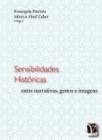 Sensibilidade históricas: entre narrativas, gestos e imagens
