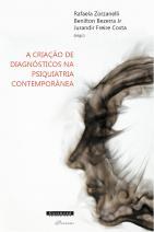 A criação de diagnósticos na psiquiatria contemporânea