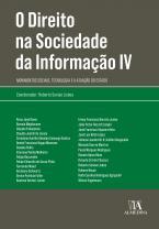 O Direito na Sociedade da Informação IV: Movimentos Sociais, Tecnologia e a Atuação do Estado (Coleção Obras Coletivas)