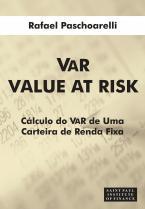 VAR Value At Risk: Calculo do Var de Uma Carteira de Renda Fixa